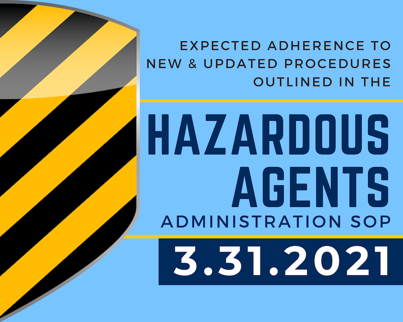 Button listing expected adherence date for new Hazardous Agents Administration SOP procedures